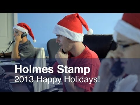 Happy Holidays 2013 From Holmes Stamp & Sign!