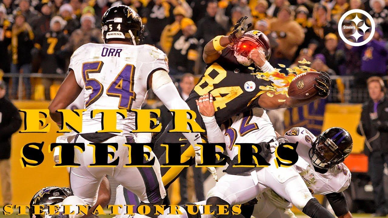 ENTER THE STEELERS (Week 12 vs. Ravens) PUMP UP