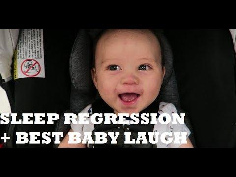 SLEEP REGRESSION + BEST BABY LAUGH