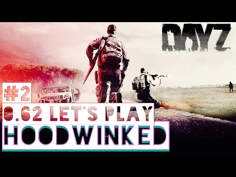 HOODWINKED ~ Dayz Standalone Solo Let's Play Part 2 ~ 0.62