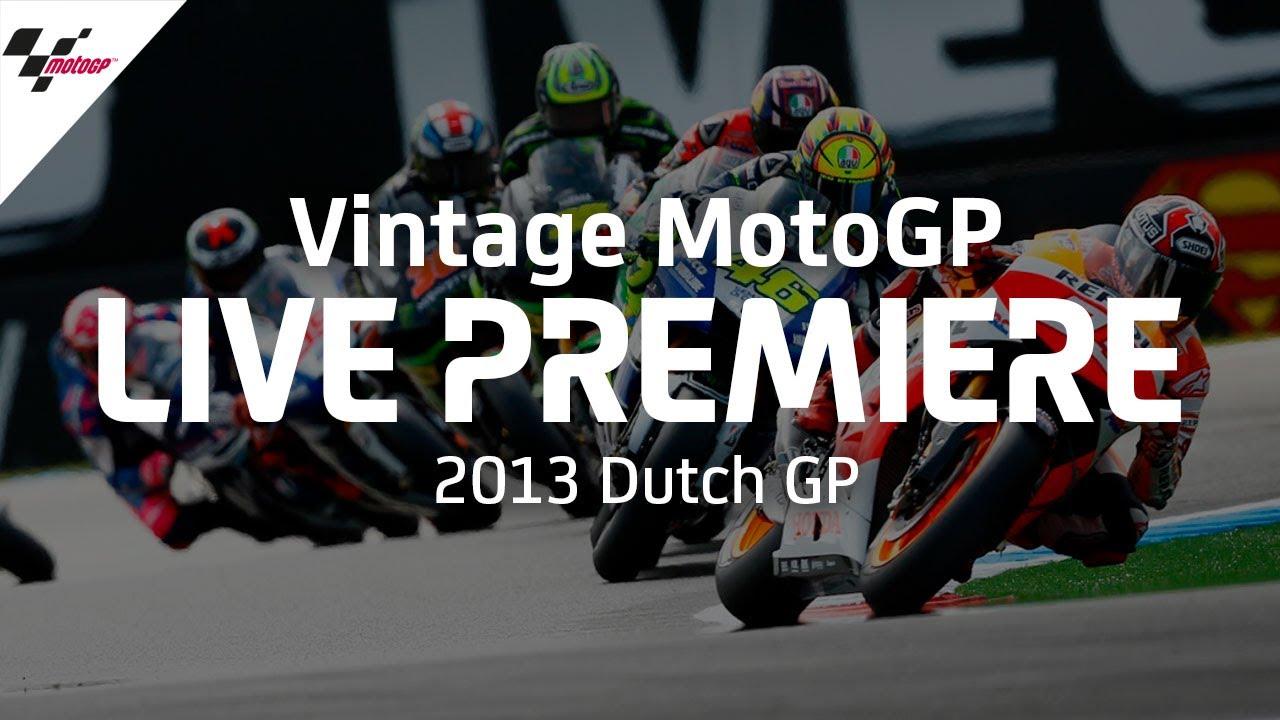 2013 #DutchGP | Vintage MotoGP