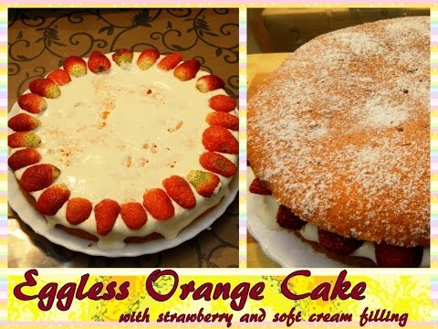 Eggless Orange cake with Strawberry and Soft Cream Filling