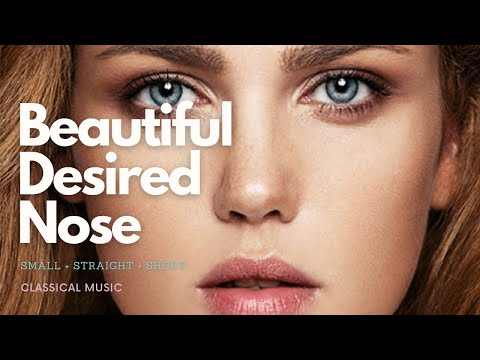 POWERFUL! Have a Beautiful Symmetrical Small & Straight Short Nose - Requested Subliminal