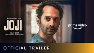 Joji - Official Trailer   Fahadh Faasil, Baburaj, Unnimaya Prasad   Amazon Original Movie   April 7