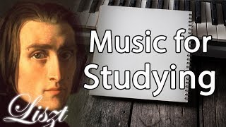 Liszt Classical Music for Studying, Concentration, Relaxation | Study Music | Piano Instrumental
