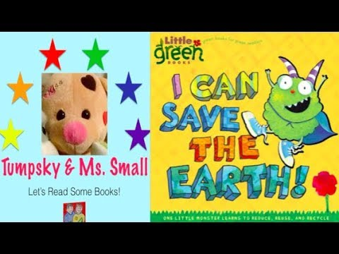 I Can Save the Earth! By Allison Inches -Book Read Live!