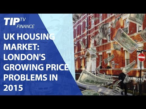 UK housing market: London's problems with affordable housing in 2015