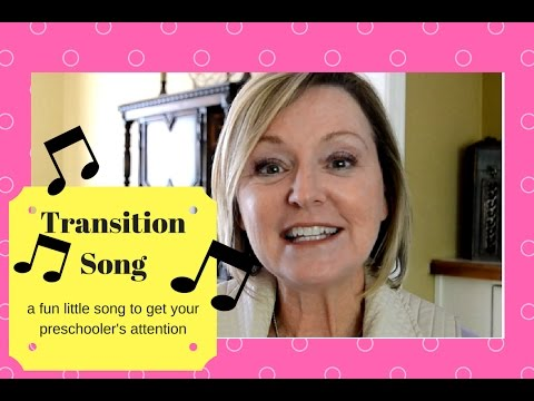 Get Your Preschoolers Attention! with this cute song