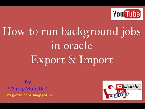 How to run Background jobs in Oracle Export and Import Datapump /* step by step */