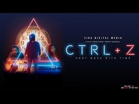 CTRL+Z- Short Film    Akhil Jackson   Kiran Kumar Pranay Mukirala  Zika Digital Media