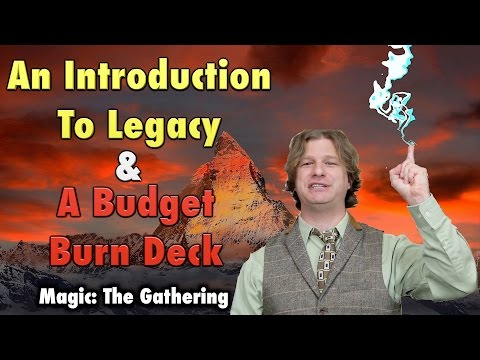 MTG - Introduction To Legacy - A Budget Burn Deck For Magic: The Gathering