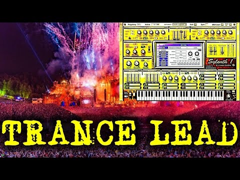 HOW TO MAKE A TRANCE LEAD IN FL STUDIO   Trance Lead Tutorial   Sylenth1 Trance
