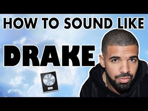 How to Sound Like DRAKE -