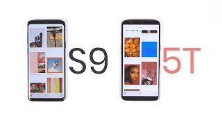 OnePlus 5T vs Galaxy S9 and S9+