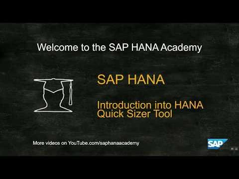 SAP HANA Academy - Sizing SAP HANA: Introduction into HANA Quick Sizer Tool [SAP HANA 2.0 SPS 02]