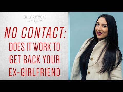 No Contact Method: Does It Work To Get Your Ex-Girlfriend Back?