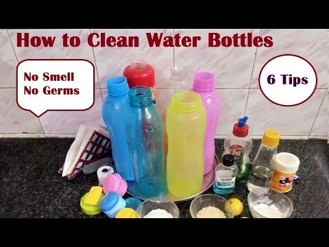 6 Tips to clean water bottles DIY  | How to clean smelly water bottles | वॉटर बोतल  कैसे साफ़ करें