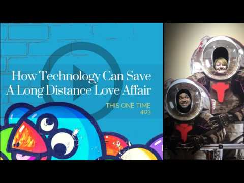 How Technology Can Save A Long Distance Love Affair