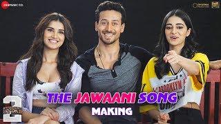 Download The Jawaani Song – Making | Student Of The Year 2 | Tiger Shroff, Tara & Ananya| Vishal & Shekhar Video