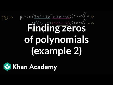 Finding zeros of polynomials (example 2) | Mathematics III | High School Math | Khan Academy
