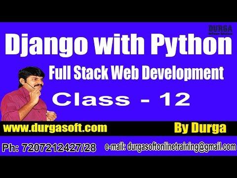 Web Development DJANGO with PYTHON Online Training by Durga Sir On 15-06-2018 @ 8PM