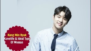 Kang Min Hyuk (CNBlue) - Love Life & Ideal Type Of Woman