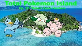 """Total Pokemon Island Ep 28 """"Safari Zone Hunters"""""""