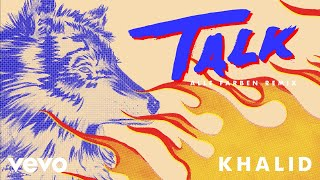 Khalid - Talk (Alle Farben Remix (Audio))