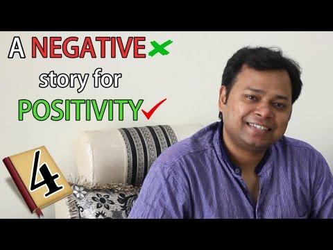 A Negative Story for Positivity | Motivational Story 4