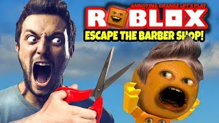 ROBLOX: Escape the Barber Shop OBBY 😠✂️ 💨🍊  [Annoying Orange Plays]