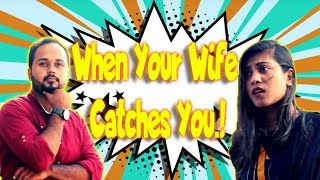When your wife Catches you | Funny sketch | The Idiotz