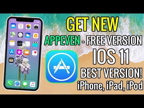 Get NEW APPEVEN FREE for iPhone, iPad, iPod iOS 11 - 11.2.1 (NO JAILBREAK) So Many Apps!!
