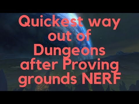 Quickest way out of Dungeons after Proving grounds NERF