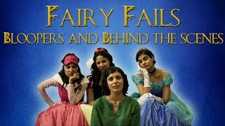 EIC: Fairy Fails - Bloopers and BTS
