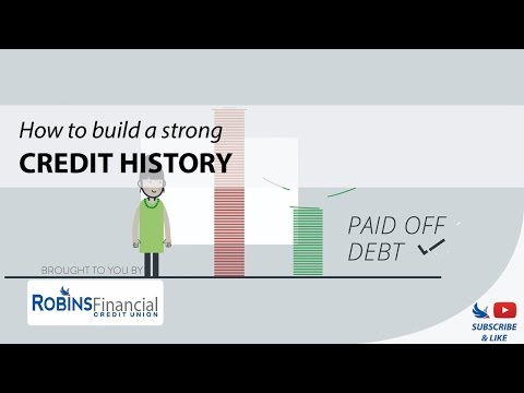 How to Build a Strong Credit History: Robins Financial Credit Union