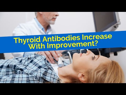 Why your TPO antibodies may go up with Hashimoto's thyroid as you get healthier.