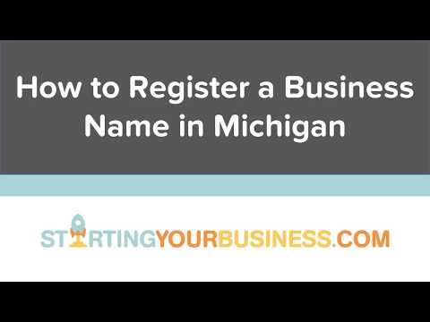 How to Register a Business Name in Michigan - Starting a Business in Michigan