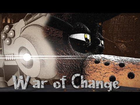 'War Of Change' | A Semi-Original Animated Short