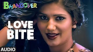 Love Bite Full Audio Song  | Journey of Bhangover | Sapna Chaudhary