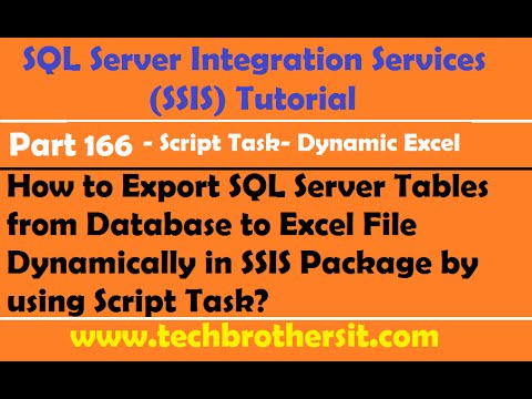 Export SQL Server Tables from Database to Excel File Dynamically in SSIS Package- SSIS Part 166