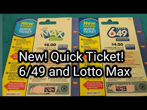 New! Quick Ticket! 6/49 and Lotto Max Lottery Tickets!
