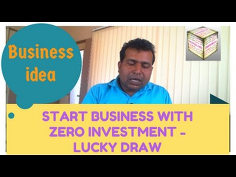 HOW TO  START BUSINESS WITH ZERO INVESTMENT -LUCKY DRAW