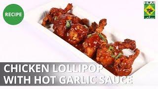 Chicken lollipop with Hot garlic sauce | Evening With Shireen | Masala TV | Shireen Anwar