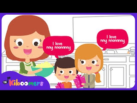 I Love My Mommy | Mother's Day Song for Kids | Happy Mothers Day Song | The Kiboomers