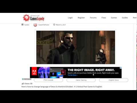 How to Change Language of Deus Ex Mankind Divided: A Criminal Past Game to English