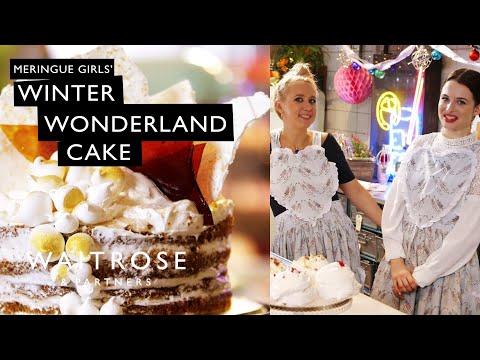 Christmas with the Meringue Girls - Winter Wonderland Cake | Waitrose