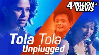 तोळा तोळा   Tola Tola   Unplugged   Tu Hi Re   Singer: Sai Tamhankar And Tejaswini Pandit