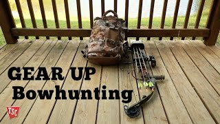 Bowhunting - The Gear You Need