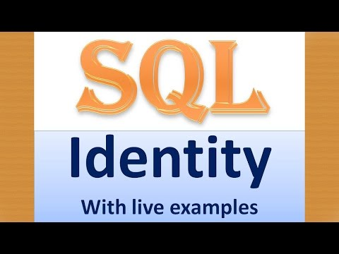 Identity in SQL Server with examples