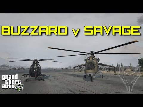 BUZZARD V SAVAGE   (GTA 5)